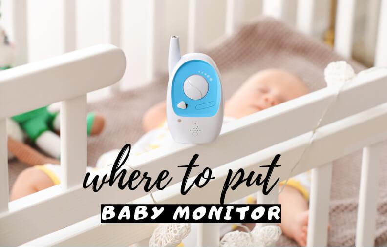 where to put baby monitor camera