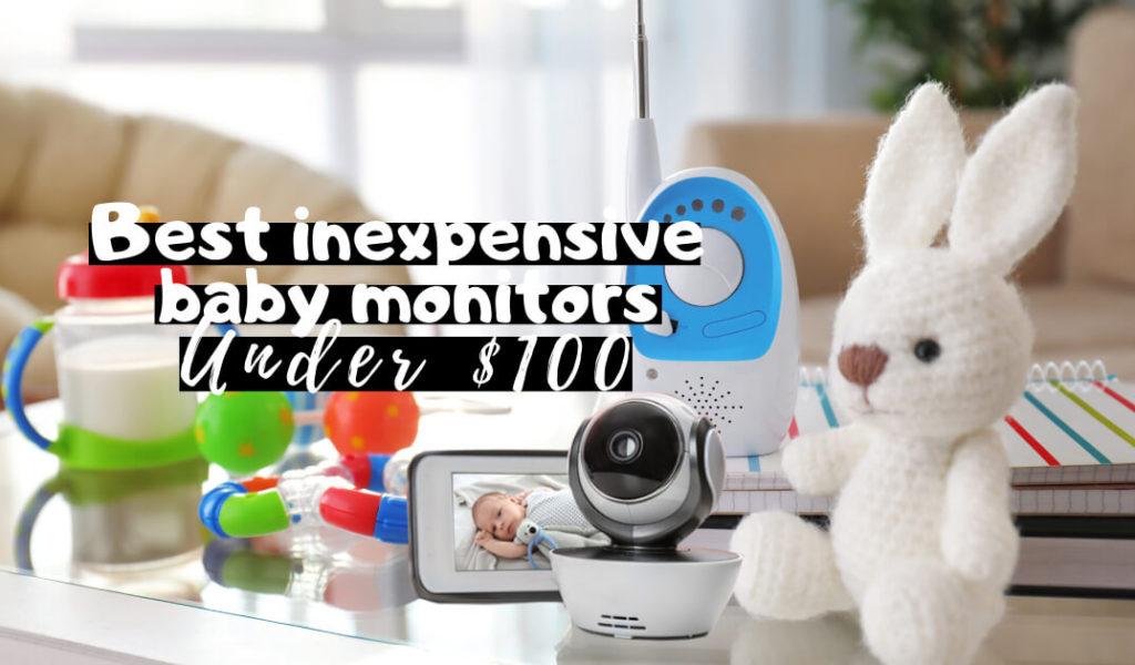 Best Baby Monitors Under $100