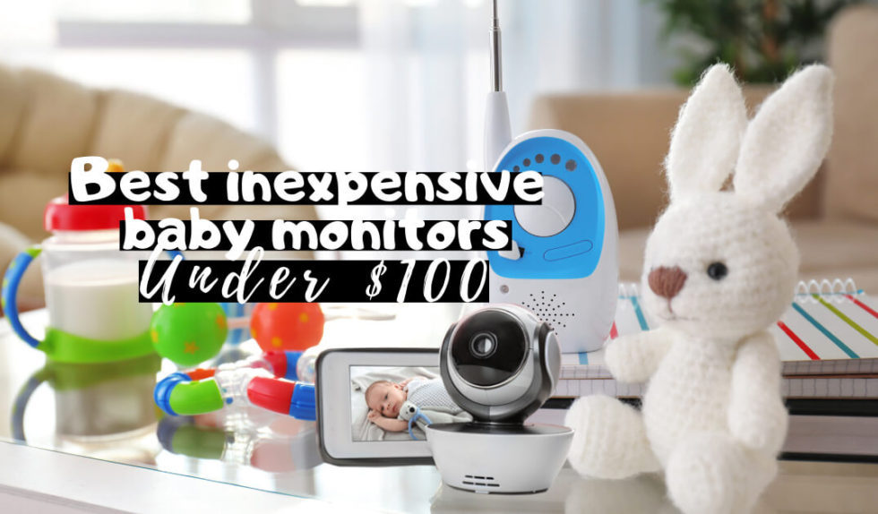 Best Baby Monitors Under $100