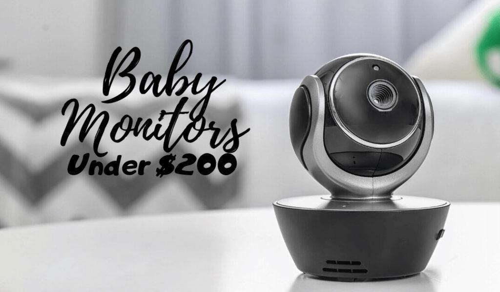 best baby monitor under 200