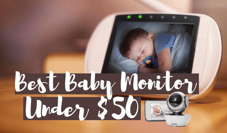 Best baby monitor under $50