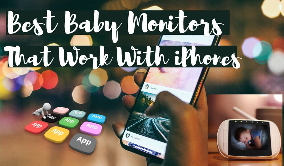 baby monitors that work with iphones
