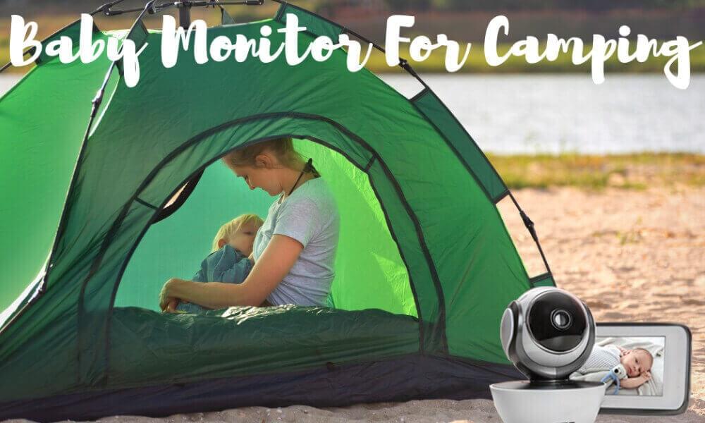 camping baby monitor